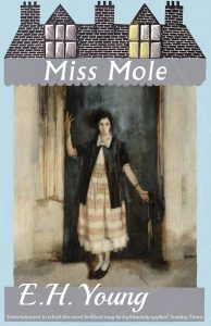 Miss Mole by E.H. Young book cover