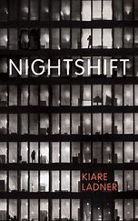 Nightshift by Kiare Ladner book cover