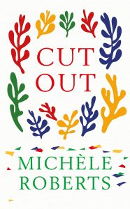 Cut Out by Michèle Roberts book cover